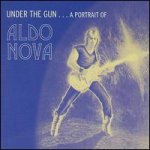 under the gun - a portrait of aldo nova