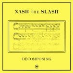Nash The Slash - 19th Nervous Breakdown